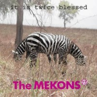 Image of The Mekons 77 - It Is Twice Blessed