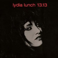 Image of Lydia Lunch - 13.13