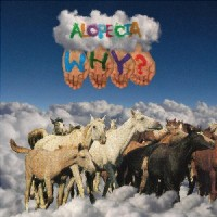 WHY? - Alopecia (10 Year Anniversary Edition)