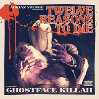 Image of Ghostface Killah - 12 Reasons To Die