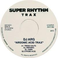Image of DJ Arg - Argonic Acid Track