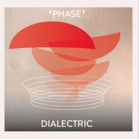 Image of Dialectric - Phase