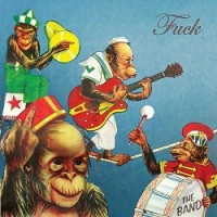 Image of Fuck - The Band