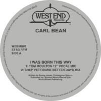 Image of Carl Bean - I Was Born This Way - Inc. Shep Pettibone, Larry Levan & Tom Moulton Remixes