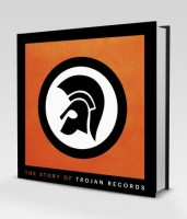 Image of Laurence Cane-Honeysett - The Story Of Trojan Records