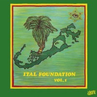 Image of Ital Foundation - Volume 1