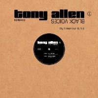 Image of Tony Allen - Black Voices Remixes - Inc. Folamour / Nit