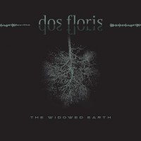 Image of Dos Floris - The Widowed Earth