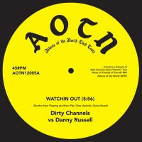 Image of Dirty Channels, Danny Russell & Frazelle - Watchin Out