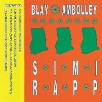 Image of Blay Ambolley - Simi Rapp