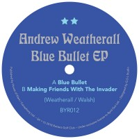 Image of Andrew Weatherall - Blue Bullet EP