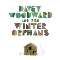 Image of Davey Woodward & The Winter Orphans - Davey Woodward & The Winter Orphans