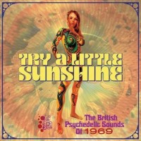 Image of Various Artists - Try A Little Sunshine: The British Psychedelic Sounds Of 1969 - 3CD Clamshell Boxset