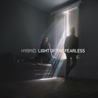 Image of Hybrid - Light Of The Fearless
