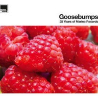 Image of Various Artists - Goosebumps – 25 Years Of Marina Records
