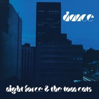 Night Force & The Tom Cats - Dance