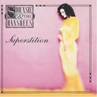 Siouxsie & The Banshees - Superstition - 2018 Reissue