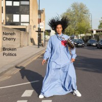 Image of Neneh Cherry - Broken Politics