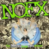 Image of NOFX - The Greatest Songs Ever Written (By Us) - RSD STORES EXCLUSIVE COLOURED VINYL