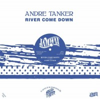 Image of Andre Tanker - River Come Down