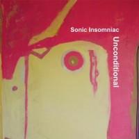 Sonic Insomniac - Unconditional