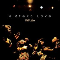Image of Sisters Love - With Love