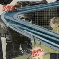 Image of Robert Pollard - Waved Out