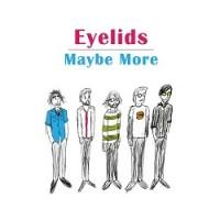 Image of Eyelids - Maybe More