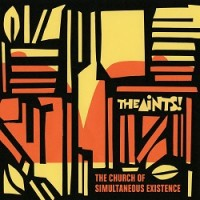Image of The Aints! - The Church Of Simultaneous Existence