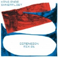 Image of King Ende Shneafliet - Dimension Mix 01