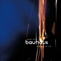 Bauhaus - Crackle - Best Of