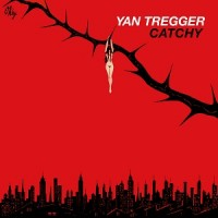 Image of Yan Tregger - Catchy