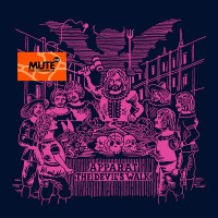 Image of Apparat - The Devil's Walk - Mute 4.0 (1978>Tomorrow) Edition