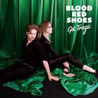 Image of Blood Red Shoes - Get Tragic