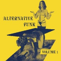 Various Artists - Alternative Funk Vol. 1