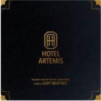 Cliff Martinez - Hotel Artemis: Original Motion Picture Soundtrack