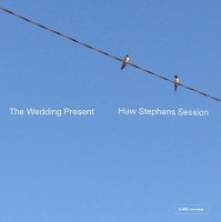 The Wedding Present - Huw Stephens Sessions