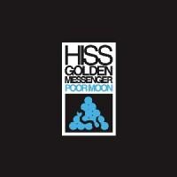 Hiss Golden Messenger - Poor Moon