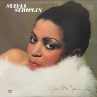 Sylvia Striplin - Give Me Your Love - Reissue