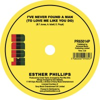 Esther Phillips - Home Is Where The Hatred Is / I've Never Found A Man