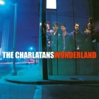 Image of The Charlatans - Wonderland - 180 Gram Vinyl Reissue