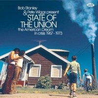 Various Artists - State Of The Union - Bob Stanley & Pete Wiggs Present