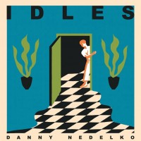 Image of Idles / Heavy Lungs - Danny Nedelko / Blood Brother