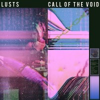Image of Lusts - Call The Void