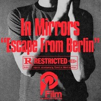 Image of In Mirrors - Escape From Berlin