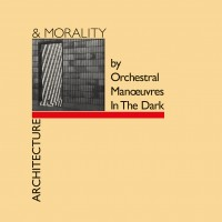 Orchestral Manouvres In The Dark - Architecture & Morality
