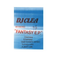 DJ Clea - Fantasy EP - Inc. Bell Towers Remix