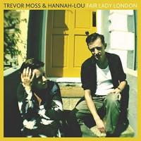 Trevor Moss & Hannah-Lou - Fair Lady London