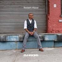 Image of Various Artists - DJ Kicks - Robert Hood