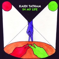 Image of Kaidi Tatham - In My Life